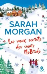 Sarah morgan, pal de noël, livre de noël, les voeux secrets des soeurs Mcbride, Harper collins, comédie romantique