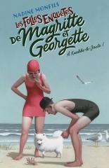 les folles enquêtes de magritte et georgette, magritte enquête, Nadine Monfils, à Knokke-le-Zoute, cosy mystery belge