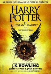harry potter,pièce de théâtre,harry potter et l'enfant maudit,j.k. rowling,gallimard
