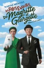 les folles enquêtes de magritte et Georgette, nom d'une pipe, Nadine Monfils, Robert Lafont, collection R, littérature belge, cosy mystery