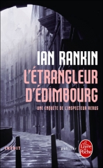 saga rebus,ian rankin,l'étrangleur d'edimbourg,john rebus,thriller
