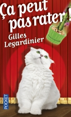 gilles legardinier, ça peut pas rater, couverture chat, feel good book, meilleur auteur français