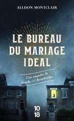 le bureau du mariage idéal, Allison Montclair, 10 18, enquête anglaise, roman anglais, whodunit