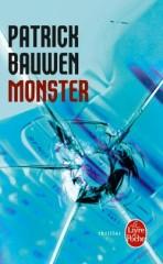 monster;patrick bauwen;thriller;l'oeil de caine