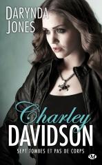 charley davidson,sept tombes et pas de corps,darynda jones,reyes farrow,la grande faucheuse