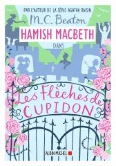 les flèches de cupidon, Hamish Macbeth, m. c. beaton, highlands, roman policier
