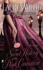 secret history of the pink carnation, lauren willig