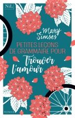 petites leçons de grammaire pour trouver l'amour, Mary sises, nil éditions, Nil, feelgood book, lecture légère