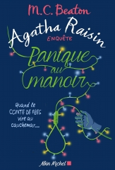 Agatha raisin, m. c. beaton, agatha raisin enquête, panique au manoir, albin michel