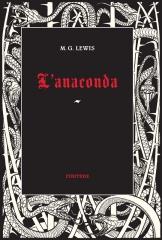 matthew g. lewis; m. g. lewis,l'anaconda,finitude,roman gothique
