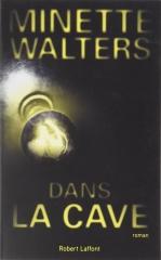 minette Walters, esclavage moderne, Angleterre, thriller psychologique, dans la cave