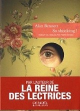 so shoking,la reine des lectrices,alan bennett,humour anglais
