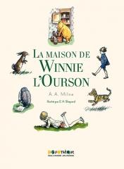 la maison de winnie, winnie l'ourson, a. a. milne, Christophe Robin, bibliothèque Gallimard jeunesse, livre pour enfants