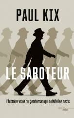 39-45,le saboteur, Paul Kix, résistance française, Robert de la Rochefoucauld, de gaulle