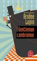 arsène lupin, gentleman cambrioleur, maurice Leblanc, littérature française, le livre de poche