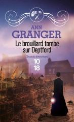 le brouillard tombe sur deptford, Ann Granger, polar victorien, policier anglais, 10 18, saga ben ross