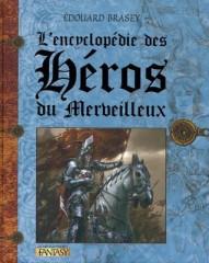 l'encyclopédie des héros et du merveilleux,edouard brasey,fées,lutins,dragons
