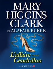 l'affaire cendrillon,mary higgins clark,alafair burke,laurie moran,suspicion,hollywood