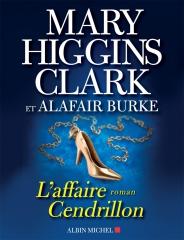 l'affaire cendrillon,mary higgins clark,alafair burke,laurie moran,suspicion,hollywood