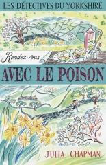 les détectives du yorkshire, samson et delilah, julia chapman, la bête noire, Robert Laffont, cosy mystery, rendez-vous avec le poison
