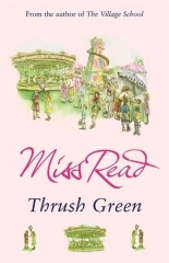 thrush green, miss read, littérature jeunesse, littérature anglaise, village anglais