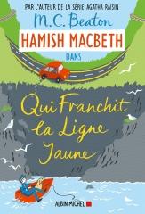 Hamish Macbeth, qui franchit la ligne jaune, m. c. beaton, highlands, cosy mystery,