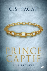 le prince captif,c.s. pacat,l'esclave,milady,littérature gay,slash