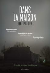 dans la maison, Philip Le Roy, rageot, Halloween, histoire qui fait peur, horreur