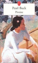 pivoine,pearl buck,vent d'est vent d'ouest,le livre de poche,60 ans