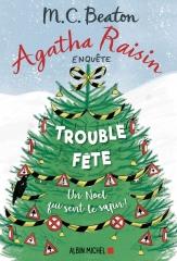agatha raisin,agatha raisin enquête,saga agatha raisin,m. c. beaton,trouble fête,village anglais