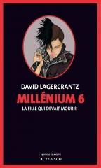 millenium,millenium 6,la fille qui devait mourir,david lagercrantz,mikael blomkvist,lisbeth salander,stieg larsson
