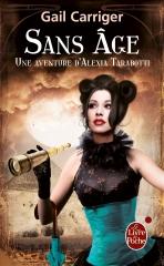 sans âge, le protectorat de l'ombrelle, Gail Carriger, alexia tarabotti, vampires, loup-garou