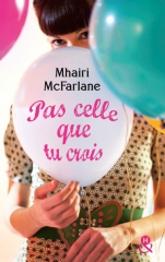 pas celle que tu crois,livre doudou,feelgood book,feel good book,mohair mcfarland,harper collins,harlequin