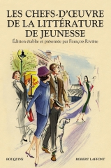 les chefs d'oeuvre de la littérature de jeunesse,p.l. travers,mary poppins,françois rivière,les 101 dalmatiens,trois hommes sur un bateau