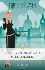 son espionne royale mène l'enquête, Rhys Bowen, littérature anglaise, la bête noire