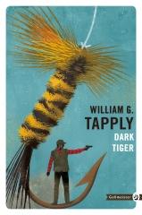 dark tiger,william g. tapply,stoney calhoun,littérature américaineicaine,pêche,maine,gallmeister