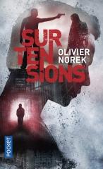 olivier norek,roman policier,93,polar français,capitaine poste,surtensions