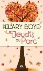 les jeudis au parc,hilary boyd,milady,collection vendôme