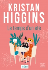 le temps d'un été, Kristan Higgins, feelgood book, livre doudou, Harper Collins