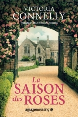amazon publishing, la saison des roses, victoria connelly, jane austen, village anglais