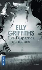 les disparus du marais, Elly Griffiths, thriller anglais, Harry Nelson, Ruth Galloway