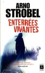 arno strobel,polar,thriller,roman noir,thriller psychologique,allemand,enterrées vivantes,archipoche
