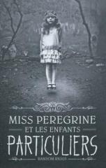 miss peregrine,miss peregrine et les enfants particuliers,ransom riggs