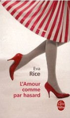 l'amour comme par hasard,eva rice,books are my wonderland