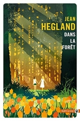 gallmeister, dans la forêt, Jean Hegland, post apocalyptique, fin du monde