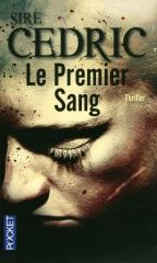 sire cédric,flic albinos,le premier sang,thriller,eva svarta