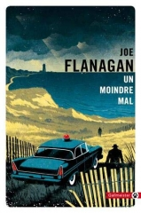 un moindre mal, Joe Flanagan, gallmeister, littérature américaine, cape cod, roman policier