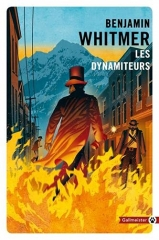 benjamin whitmer,les dynamiteurs,totem,gallmeister,denver