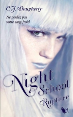 night school,rupture,c.j. daugherty,collection r,night school 3