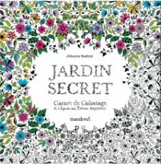 carnet de coloriage,coloriage pour grand,antistress,jardin secret,carnet de coloriage,johanna basford